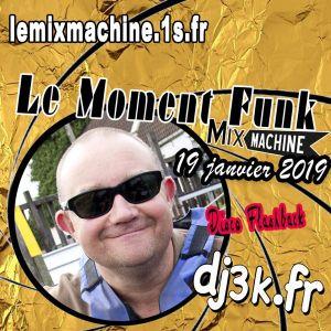 Moment Funk 20190119