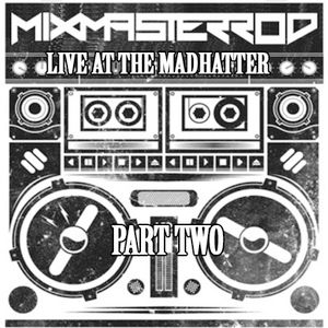 Live At The Madhatter 2/22/2014 Part 2