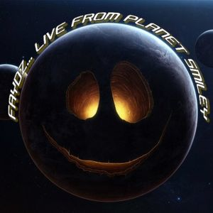 FAYDZ... Live From Planet Smiley #2
