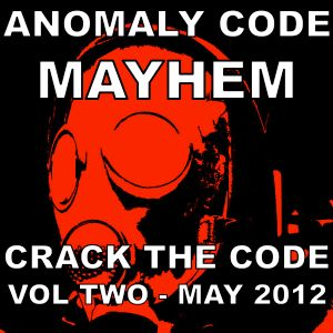 Crack the Code (Volume Two) - MAYHEM - May 2012