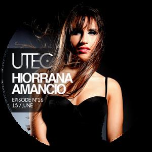U-TEC/ #16/ Hiorrana Amancio [Bamboocha Radio]