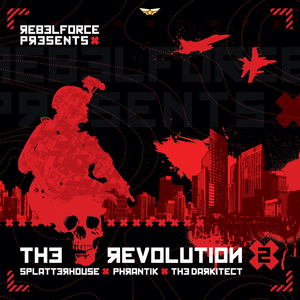 Rebel Force Presents The Revolution Volume II - 2008 Dark Drum & Bass mix
