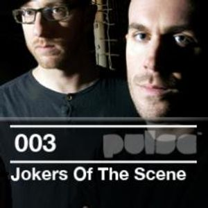 Pulse.003 - Jokers Of The Scene