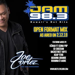 DA JAM 98,3 OPEN FORMAT MIX - MAUI DJ JOE CORTEZ