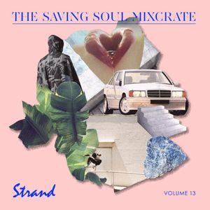 Strand - The Saving Soul Mixcrate Vol.13