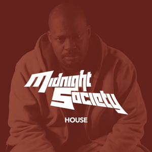 Into The House (04-2019) - Mixed by Midnight Society (aka DJ/Producer Curtis Atchison)