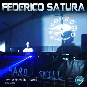 Federico Satura live @ Hard Skill Party June 2012 __ 3h set