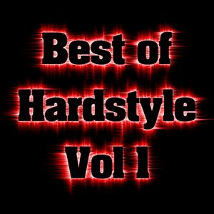 [Hardstyle] Best Of Hardstyle Vol. 1 mixed by T-Tunez