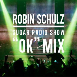 Robin Schulz | Sugar Radio 'OK' Mix
