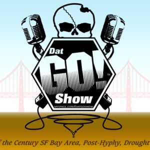Dat Go! Show #031