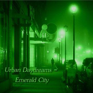 Urban Daydreams - Emerald City