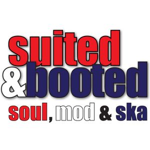Suited & Booted 18/5/17