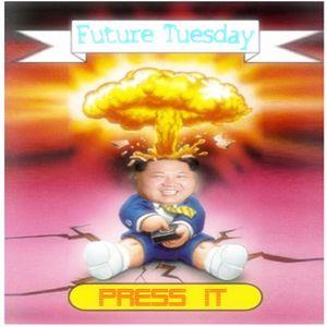 FuTureTuesDay - Press It