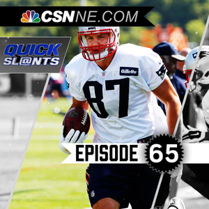Quick Slants the podcast Ep. 65: A look at Gronkowski's status