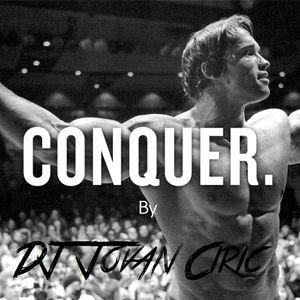 'Conquer' - Workout Motivational Mix (Live Mix by DJ Jovan Ciric)
