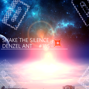 Shake The Silence #185 @ Live at Tvoye Radio by Denzel Ant (11.11.2016)