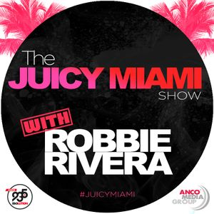 The Juicy Miami Show #541