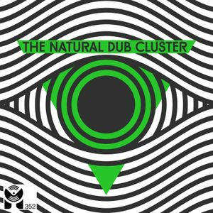 THE NATURAL DUB CLUSTER Xclusive Mix x Mixology