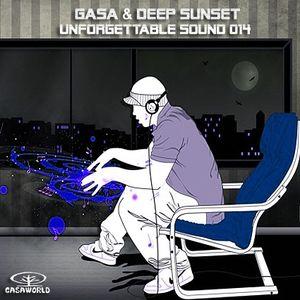 GASA & Deep Sunset - Unforgettable Sound 014