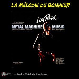 La Mélodie du Bonheur #92 - Metal Machine Music
