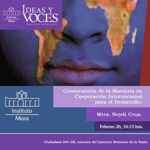 Ideas y Voces 148. Cooperación Internacional para el Desarrollo. Mtra. Neidy Cruz. Segunda parte.