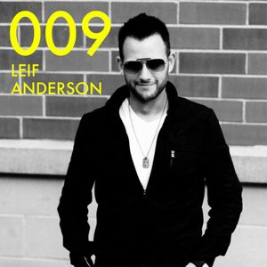 DJ Leif Anderson - Podcast 009 - 6/16/16