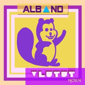 Dj Alband -  Vlutut House Session 82.0