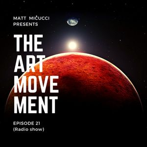 THE ART MOVEMENT | Episode #21