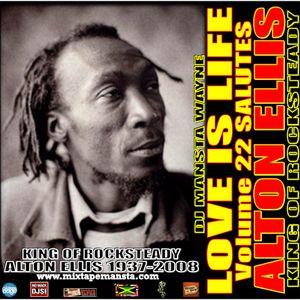 DJ MANSTA WAYNE - LOVE IS LIFE- SALUTES ALTON ELLIS
