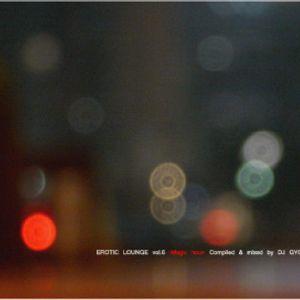 EROTIC LOUNGE vol.6 Mixed by Gyoza