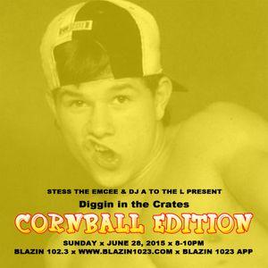 Diggin' In The Crates 06/29/15 - The Cornball Edition