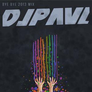 Dj Paul - Bye Bye 2013 Mix