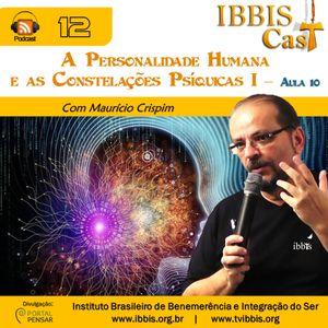 IbbisCast#012 - A Personalidade Humana e as Constelações Psíquicas I - Aula 10