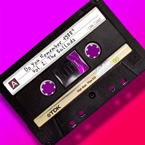 Do You Remember 1988? (Vol. 2: The Ballads)