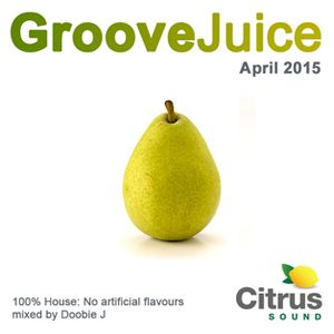 Groove Juice Pear - April 2015