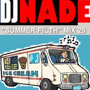 DJ NADE - SUMMER FILTH (Dubstep Mix 26)