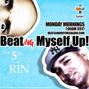 Beating Myself Up with 5th & RIN 9.14.16