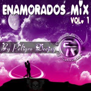 Enamorados Mix Vol.1 By PeligroDj E.R