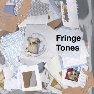 Fringe Tones #43