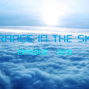 Trance In The Sky  Episode 009