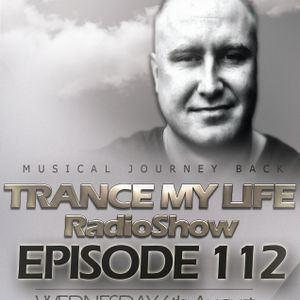MARTIN SOUNDRIVER presents TRANCE MY LIFE RADIOSHOW EPISODE 112 [Trance1.FM]