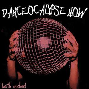 Danceocalypse Now