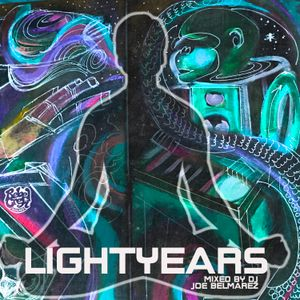 Light  years mixed by joe belmarez 2017