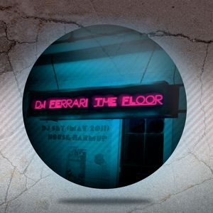 DJ Ferrari - The Floor (House Warmup) DJ Set (May 2011)
