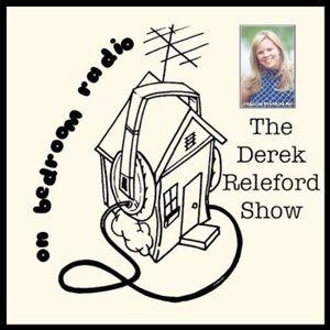 The Derek Releford Show 07.12.2016 FEAT: Cas from Clutterbug