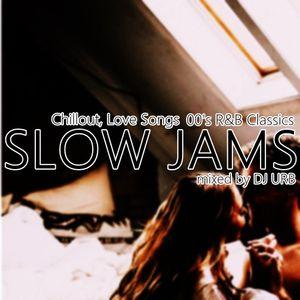 Slow Jams 00's R&B / May 4 2019 / R'n'B / 00's / Chillout / POP / HIP HOP