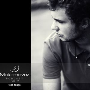 Makemovez podcast vol.2 feat. Nigga