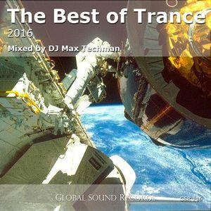 DJ Max Techman - Best of Trance 2016