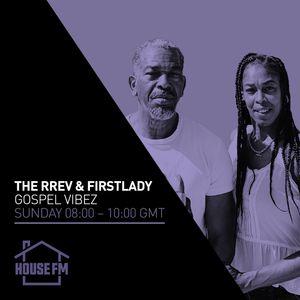 The Rrev & Firstlady - Gospel Vibez 14 FEB 2021