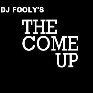 DjFooly's*TheComeUp*
